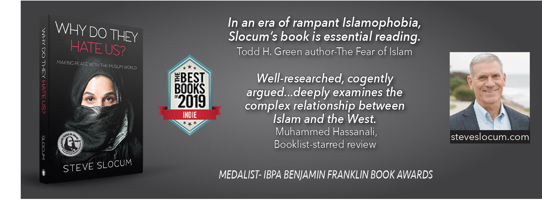 Steve Slocum, Why Do They Hate Us?, Hate Crimes, Islamophobia